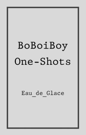 Boboiboy One Shots Hes Dating The Gangster Part 5 Wattpad