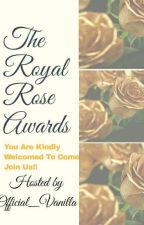 The Royal Rose Awards •||OPEN||• by candy_stixx