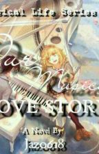 Our Musical Love Story (MLS#1) by Jaz0618