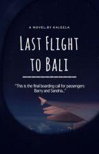 Last Flight to Bali by Kaleela
