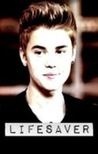 Lifesaver ( JustinBieber fanfiction) by Magconfever_girl