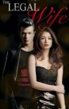 The Legal Wife by minilovesyo