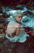 Meet the Sailors by dreamboatgraphics