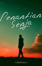 Penantian Senja by Doypaci