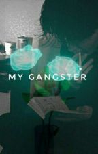 My Gangster (On Hiatus) by clementine2102