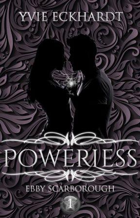 Ebby Scarborough: Powerless [SAMPLE] by YvieEckhardt