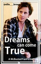 Dreams Can Come True - A McBusted FanFiction by elliebrown_