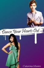 Dance Your Hearts Out (A Nathan Sykes FanFiction) by CatarinaMunro