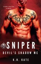 SNIPPER (SERPENT'S MC: BOOK 2) by xxKatVxx