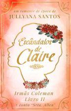 Escândalos de Claire by jullyana88