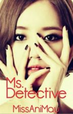 Ms Detective by Si_Nampay
