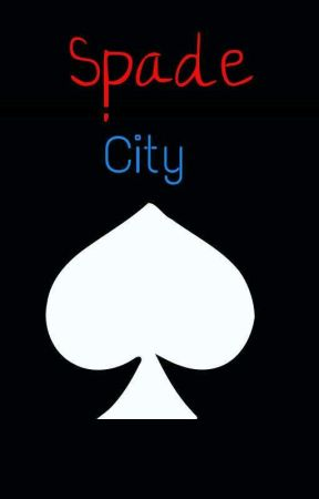 Spade City by Ice_Storm_000