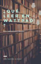Los Mejores Libros De Wattpad by analdana20