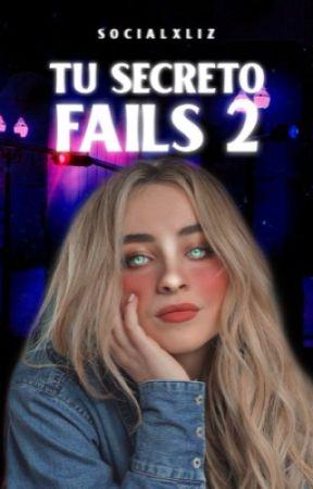 Tu Secreto Fails 2 by socialxliz