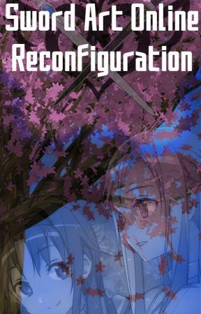Sword Art Online: Reconfiguration by esdeem