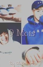 9 mois by OliviaLps