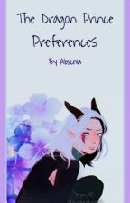 the dragon prince preferences/imagines by abscnia