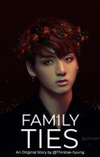 Family Ties | JJK by thirstae-hyung