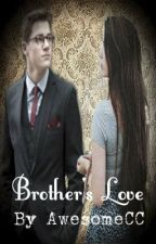Brother's Love ~Jacksgap~ (Sequel to I Will Never Let Him Go) by AwesomeCC