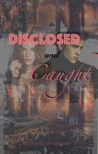 Disclosed and Caught by tiffanyGates06