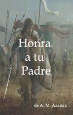 Honra a tu Padre by AmayaMuozAzanza