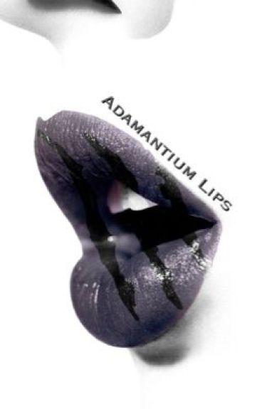 Adamantium Lips (complete)