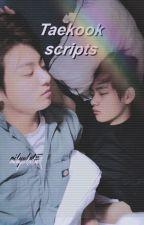 *ೃ Taekook scripts *ೃ tk ♥ by minhyukxtae