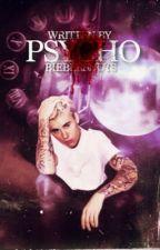 Psycho by biebersnuts
