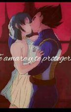 Te Amare y Te protegere by AlexandraDiaz77