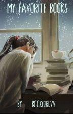 My Favorite Books by bookgirlvv