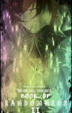Book of Randomness II by Chrissie_Vampire