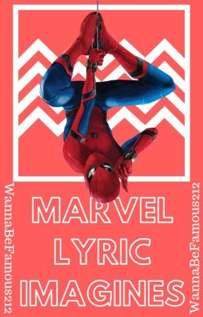 Marvel Lyric Imagines by WannaBeFamous212