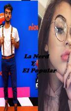 La Nerd Y El Popular || Federico Vigevani Y Tu by Lyniel_Gernay_Romel