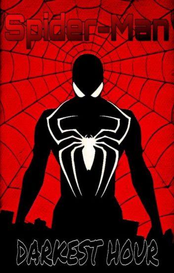 Spider-Man: Darkest Hour (Spider-Man X Fem Creepypastas