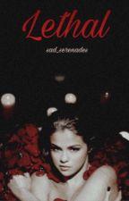 Lethal by sad_serenades