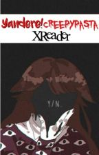 Yandere! Creepypasta X Reader by grungiingmetalmasky