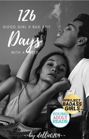 126 days with the Bad Boy  by dellie0209