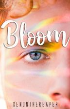 Bloom [Book Two] by XenontheReaper