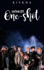 ONE SHOT STORY | BTS by riykha