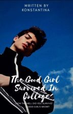 The Good Girl Survived In Collage |➡| by -Lost-in-my-thoughts