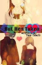 But He's Taken... [SHORT STORY] by Yam-Yam28