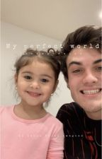 My perfect world -an Ethan Dolan imagine by vintagedolxn