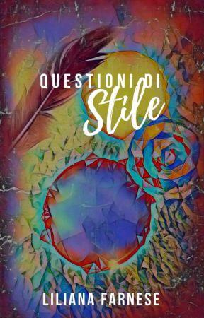 Questioni Di Stile - Cose che Forse by LilyAnnF