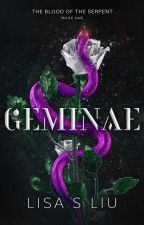 Geminae: The Blood of the Serpent | Book One by lsyliu
