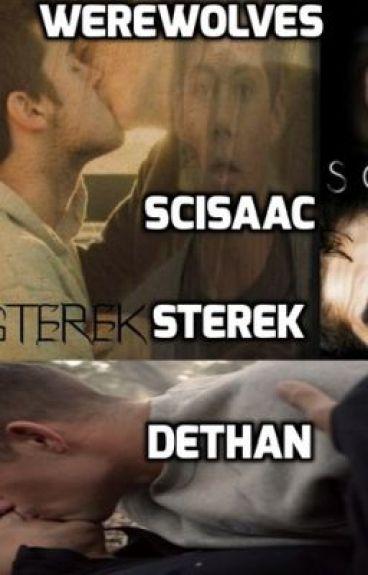 Werewolves Sterek Dethan Scisaac :)
