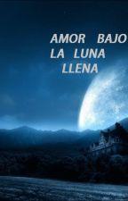 Amor bajo la luna llena by Aroiita
