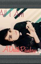 All I Am *Gerard Way fanfic* by spyyyder