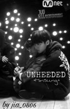 UNHEEDED   •Minsung• by jia_0806
