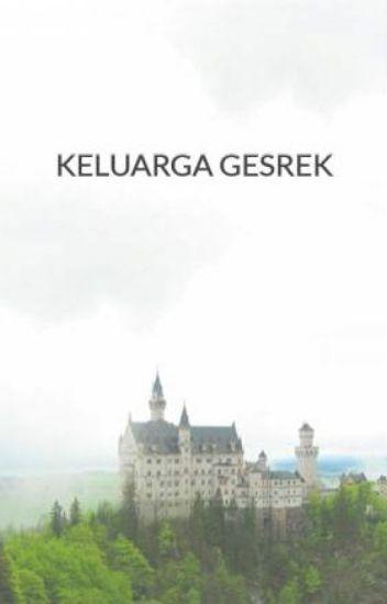 KELUARGA GESREK