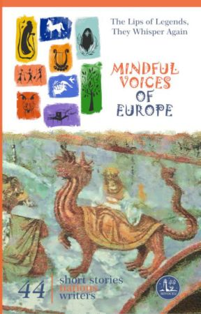 Mindful Voices of Europe: The Lips of Legends, they Whisper Again by mivoceu